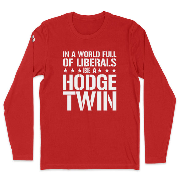 In A World Full Of Liberals Mens Apparel
