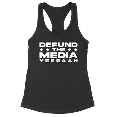 Defund The Media YEEEAAH Womens Apparel