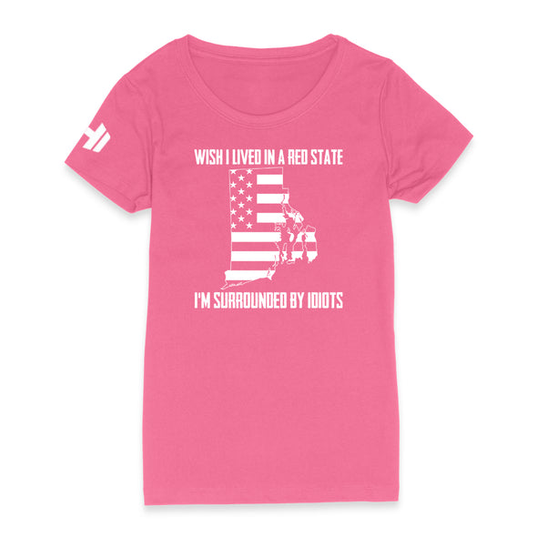Wish I Lived In A Red State - Rhode Island Womens Apparel