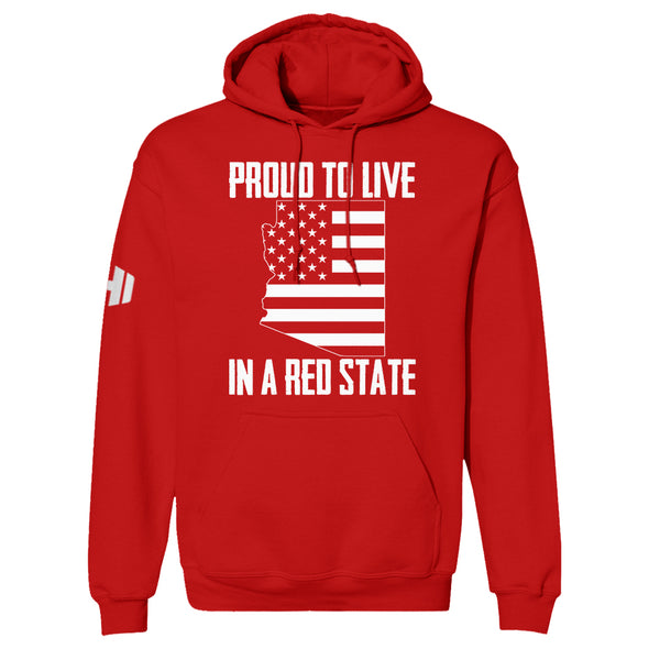 Proud To Live In A Red State - Arizona Hoodie