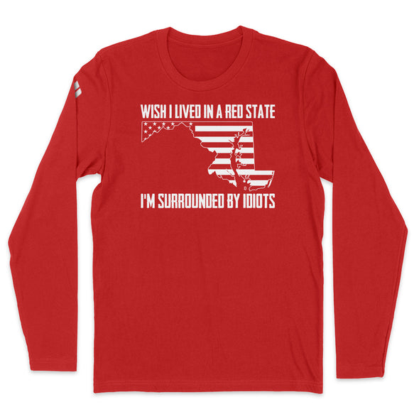 Wish I Lived In A Red State - Maryland Mens Apparel