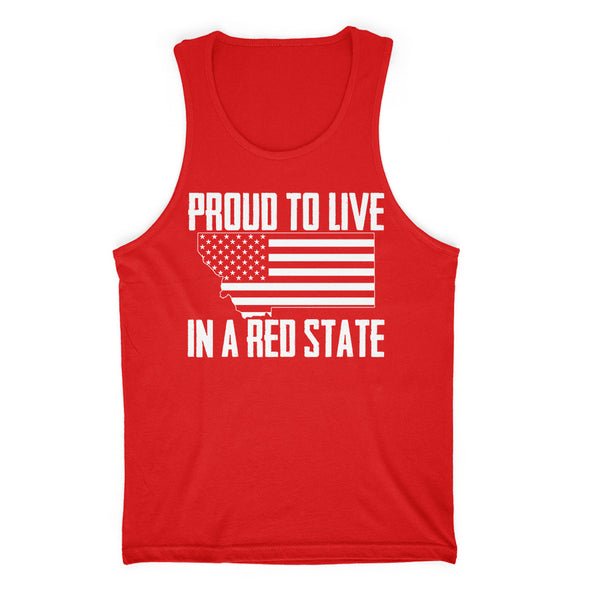Proud To Live In A Red State - Montana Mens Apparel