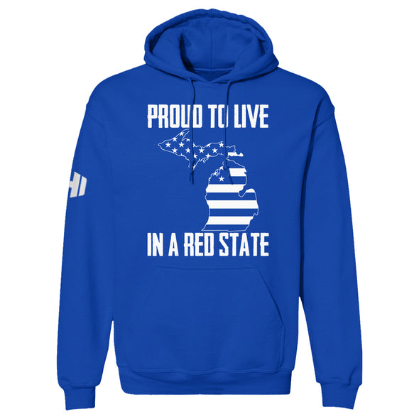 Proud To Live In A Red State - Michigan Hoodie