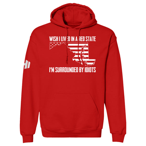 Wish I Lived In A Red State - Maryland Hoodie