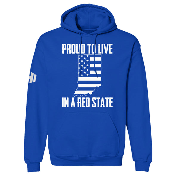 Proud To Live In A Red State - Indiana Hoodie