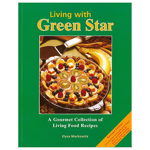 Living with Green Star Juicer Recipe Book