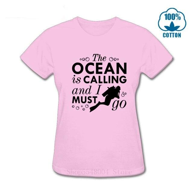 T-Shirt Women: The Ocean Is Calling And I Must Go