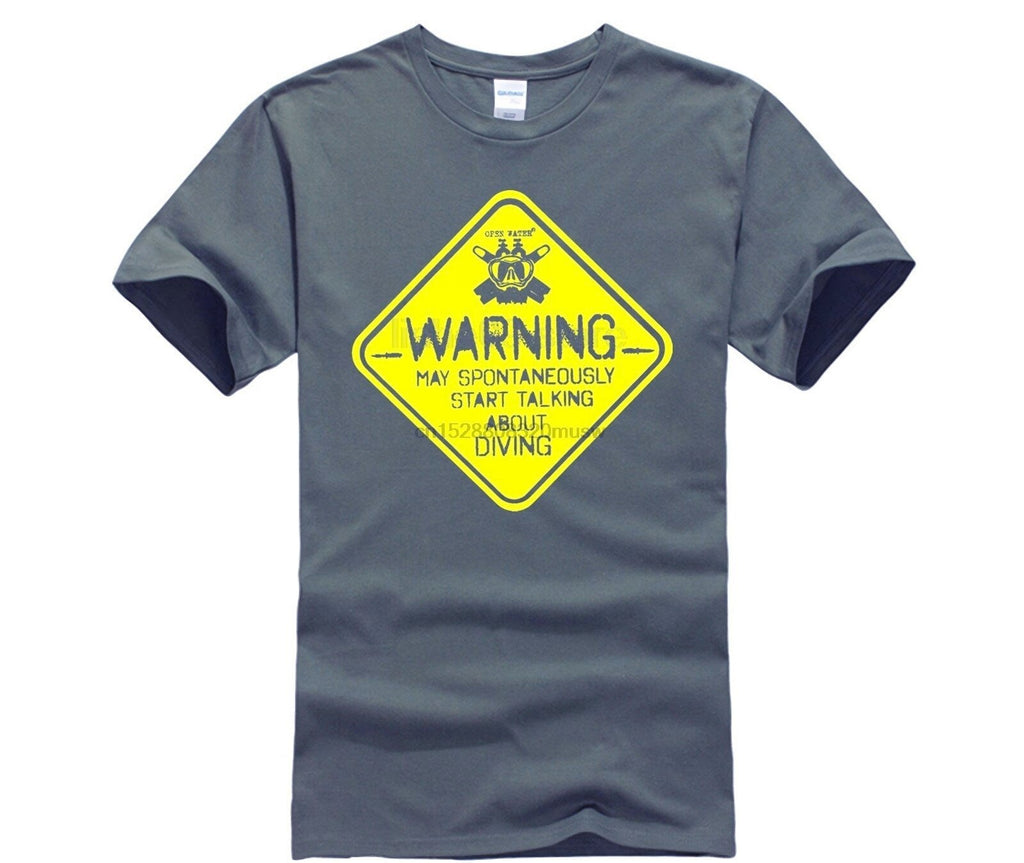 T-Shirt: Warning! May Talk about Diving