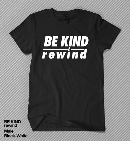 BE KIND rewind - T shirt<br>(Male)
