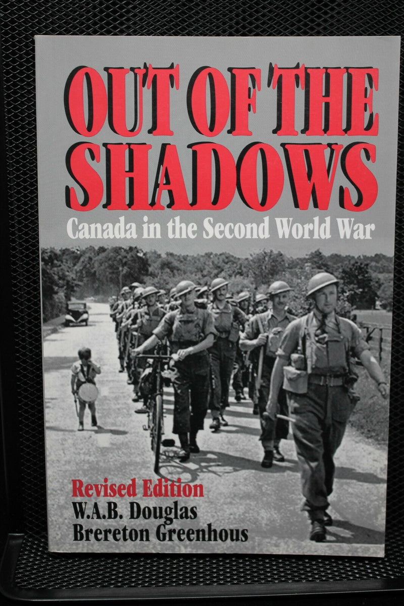 WW2 Canadian Out Of The Shadows Reference Book