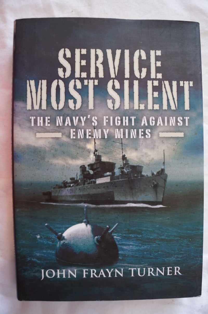 WW2 Service Most Silent Navy's Fight Against Enemy Mines Reference Book