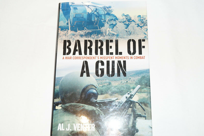 Barrel of a Gun War Correspondent Memoir Reference Book