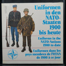 WW1 WW2 Cold War Uniforms In The NATO Nations 1900 to Date Reference Book