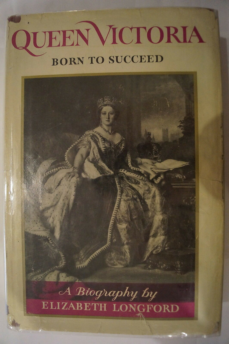 British Queen Victoria Born To Succeed Biography Reference Book
