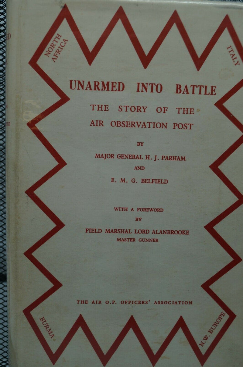 WW2 Britain Unarmed Into Battle Story Of The Air Observation Post Reference Book