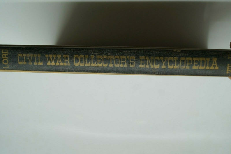 Civil War US Civil War Collectors Encyclopedia Vol 2 Reference Book