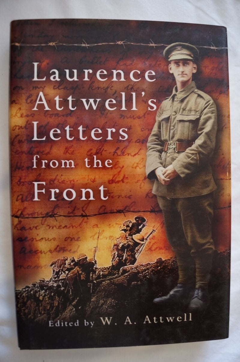 WW1 British Laurence Atwell's Letters From The Front Reference Book