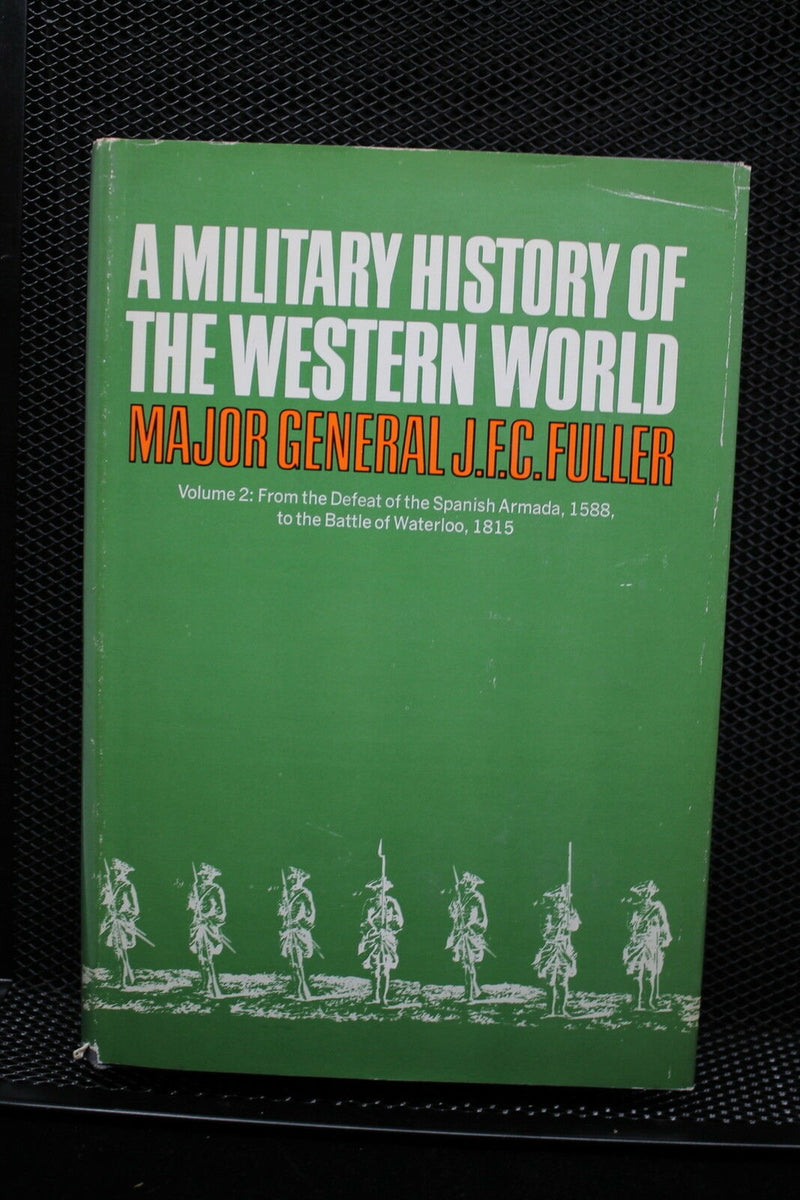 British Spanish French Military History Of Western World 1588 to 1815 vol 2 Book
