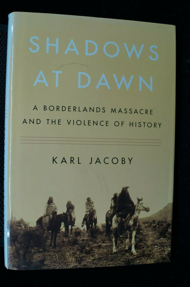 American : Shadows At Dawn ( A Borderlands Massacre )  Reference Book
