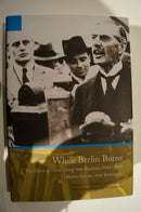 WW2 German Diary Hans Georg Von Studnitz While Berlin Burns Reference Book