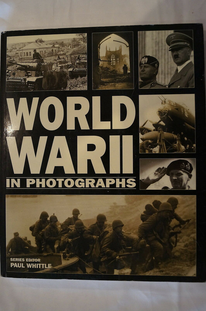 WW2 World War II In Photographs Reference Book 2