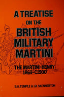 Britain A Treatise On The British Military Martini Reference Book