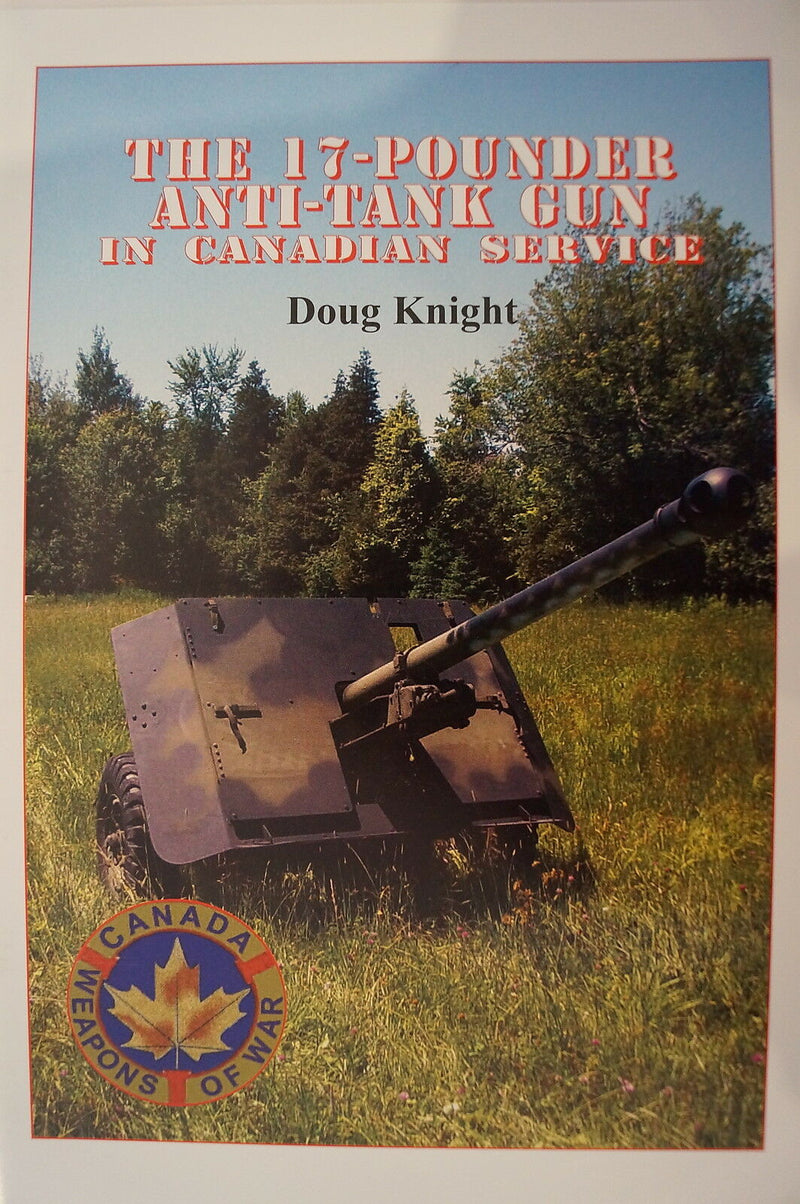 WW2 Canadian Service 17 Pounder Anti Tank Gun Artillery Reference Book