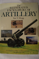 Artillery Illustrated World Encyclopedia Hogg Reference Book