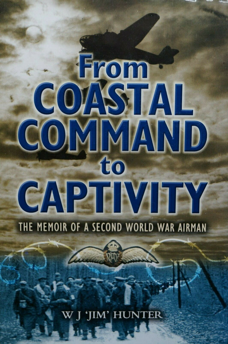 WW2 British RAF From Coastal Command To Captivity Airman Memoir Book