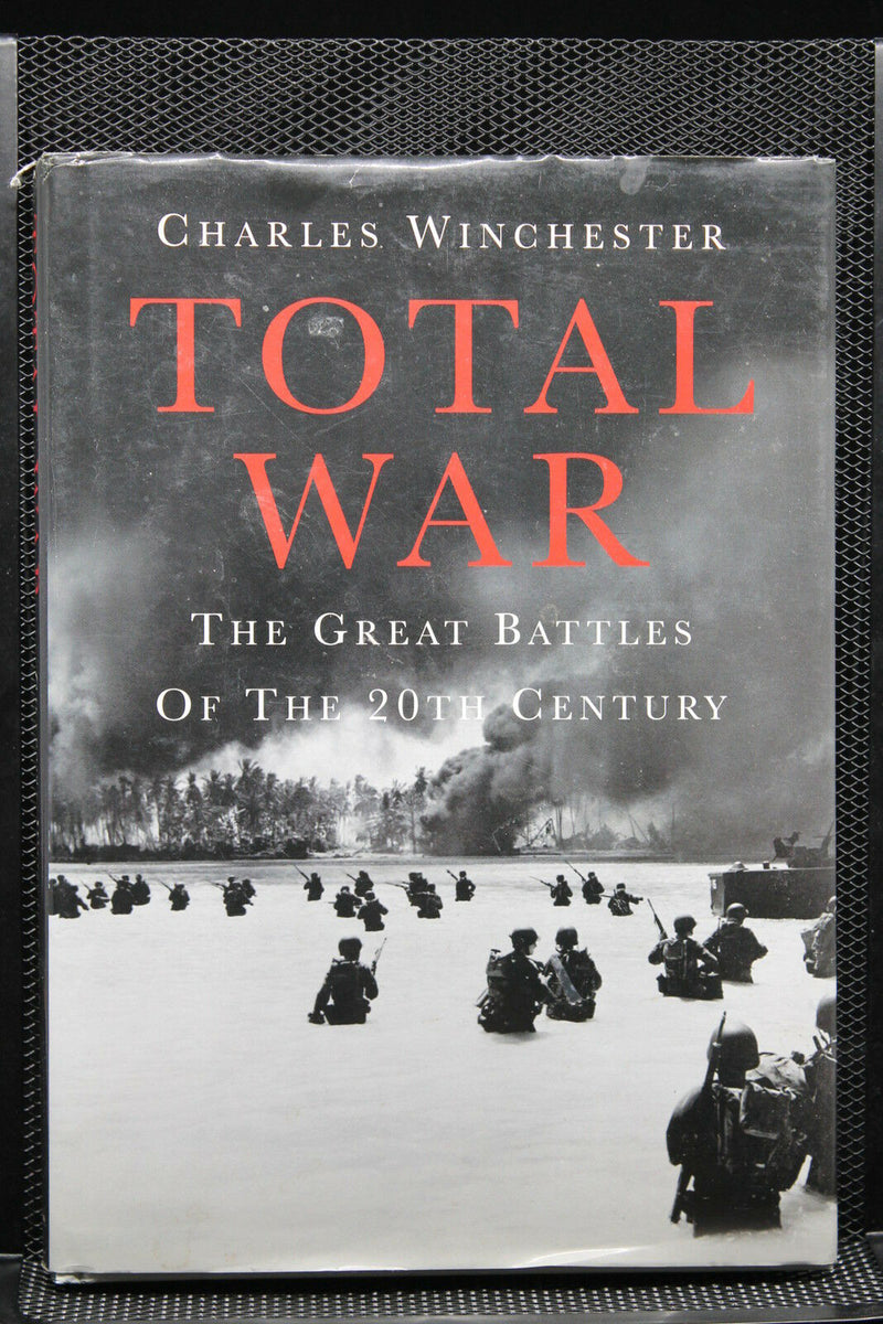 British US Total War The Great Battles Of The 20th Century Reference Book