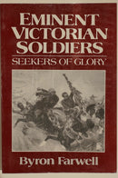 British Eminent Victorian Soldiers Seekers of Glory Reference Book