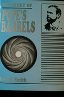 US The Story Of Popes Barrels  Reference Book