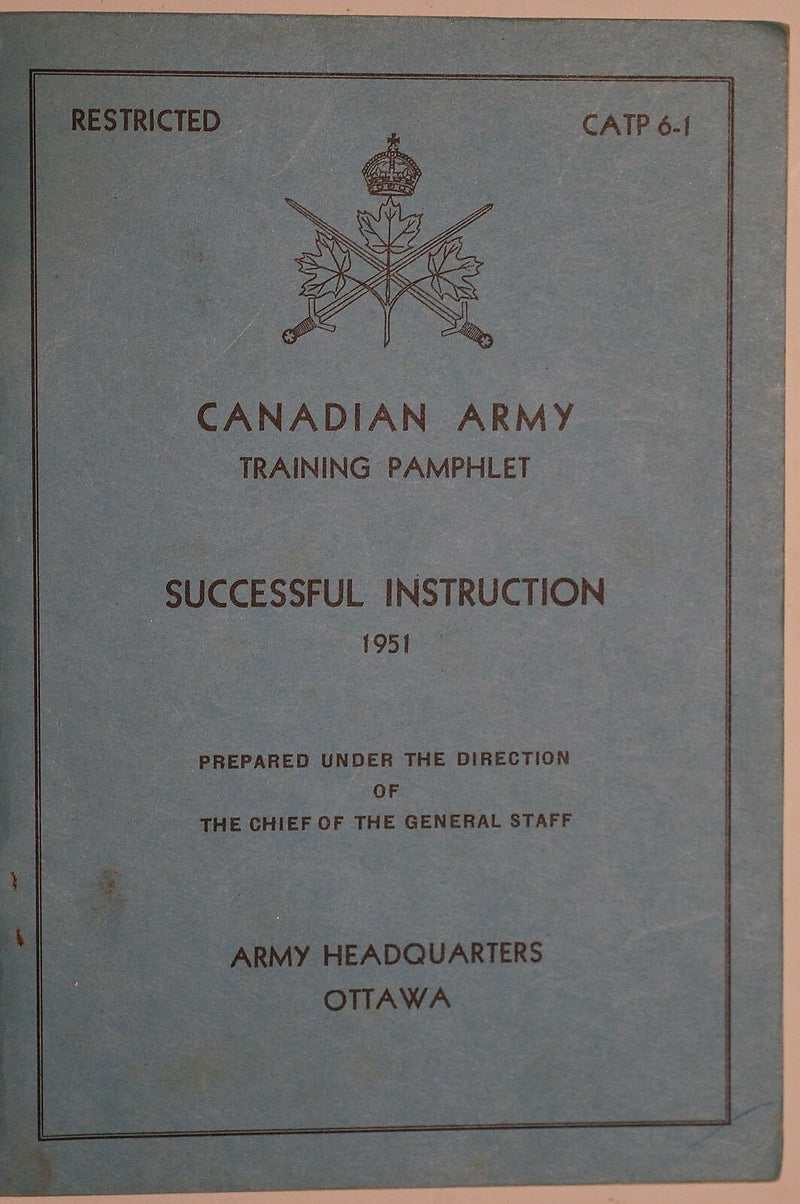 Canadian Army Training Successful Instruction 1951 Reference Book
