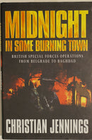 British Special Forces Operations Midnight In Some Burning Town Reference Book