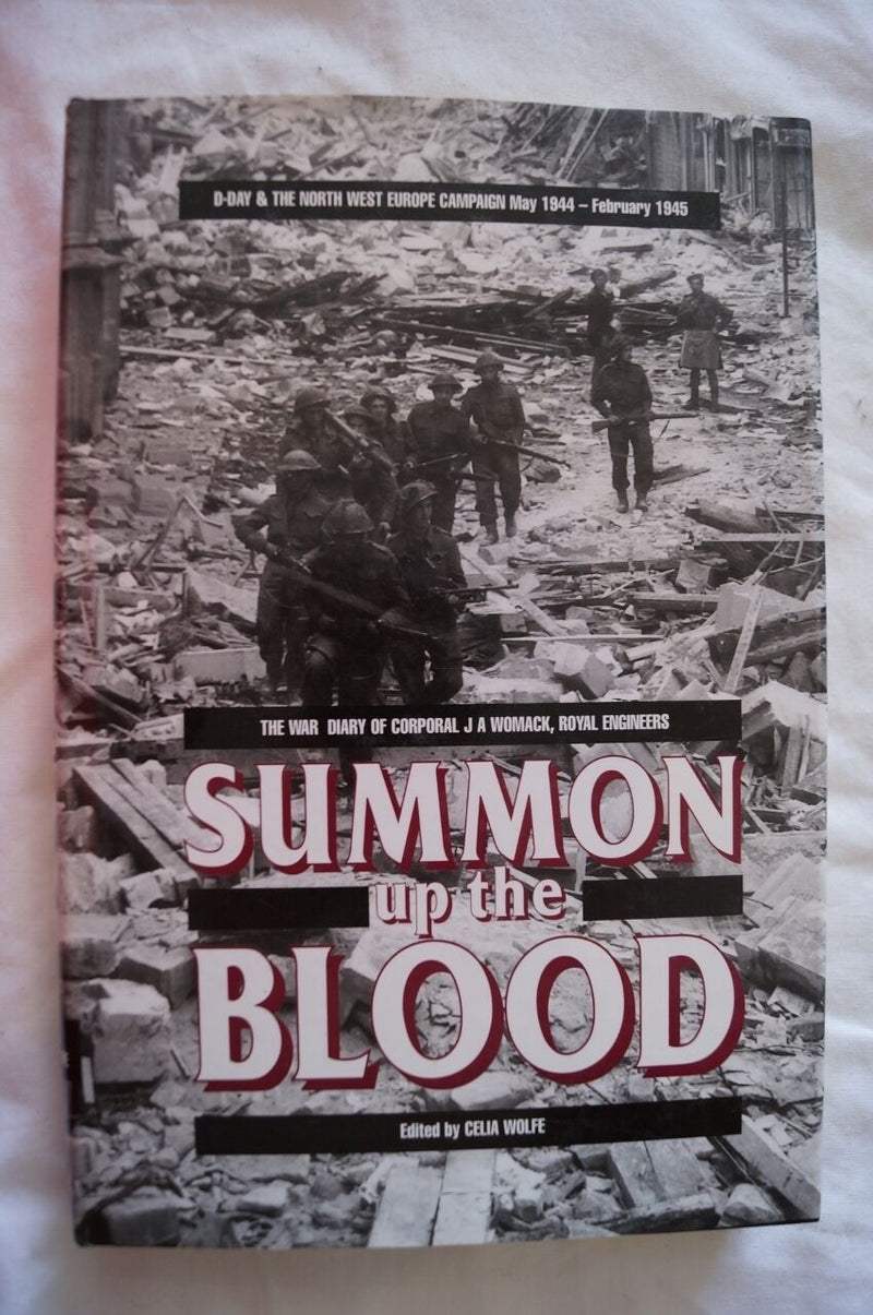 WW2 British Summon Up The Blood Royal Engineers Diary Reference Book
