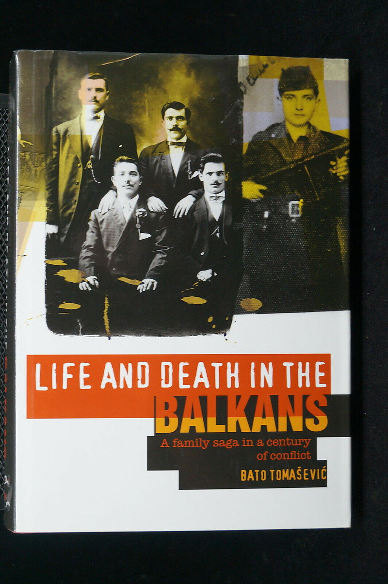 WW1 WW2 Life And Death In The Balkans A Family Saga Reference Book