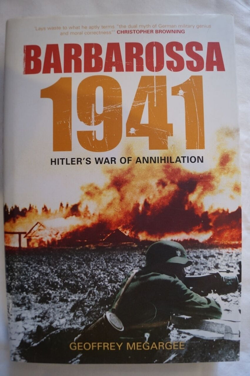WW2 Germany Barbarossa 1941 Hitler's War of Annihilation Reference Book
