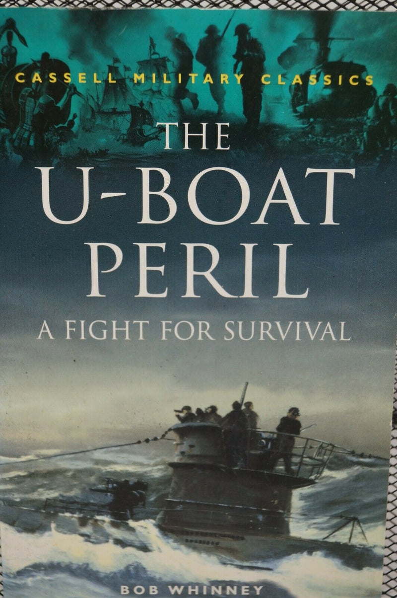 WW2 Britain Germany The U-Boat Peril A Fight For Survival Reference Book