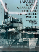 WW2 Japanese Naval Vessels at the End of World War 2 Reference Book