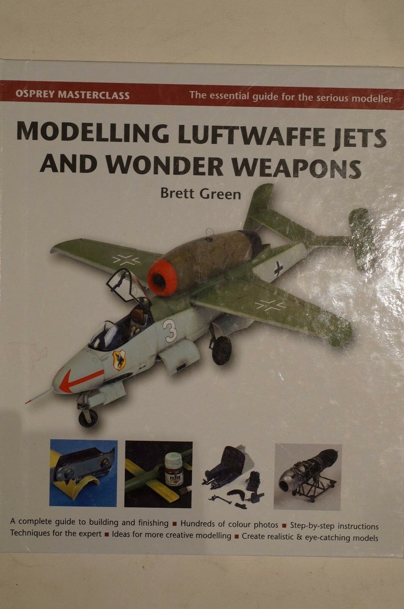 Modelling Luftwaffe, Jets and Wonder Weapons Osprey Reference Book