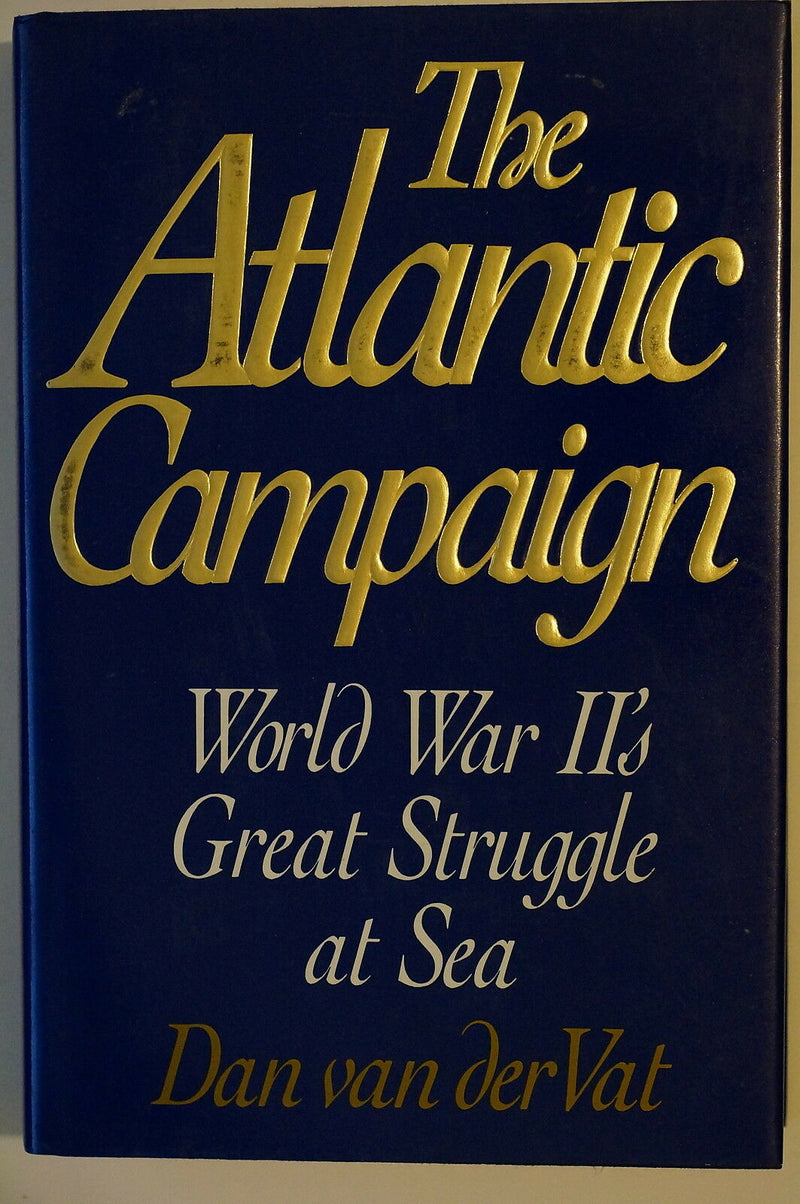 WW2 British Navy Atlantic Campaign WWII's Great Struggle At Sea Reference Book