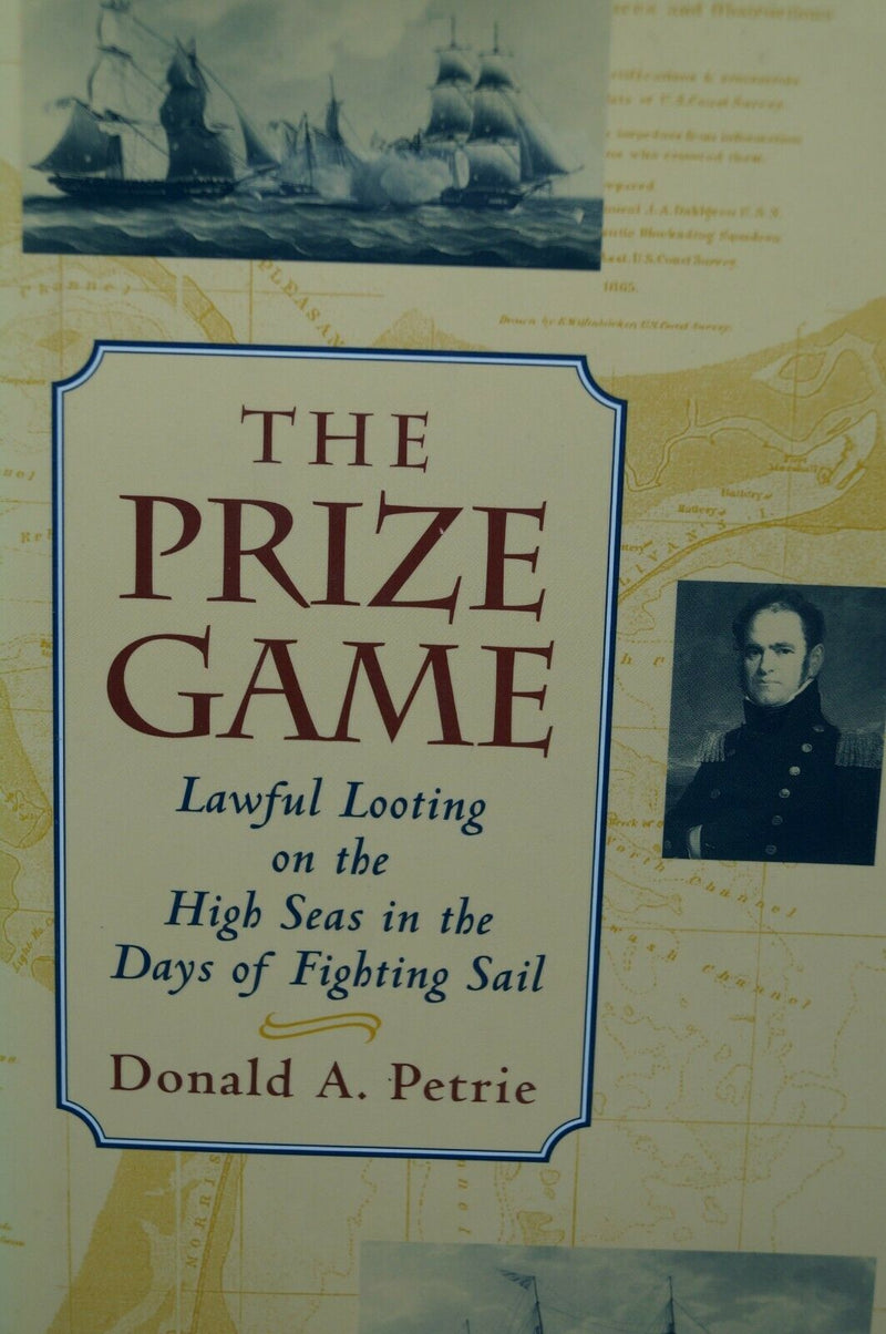 1812 Britain RN The Prize Game Lawful Looting On The High Seas Reference Book