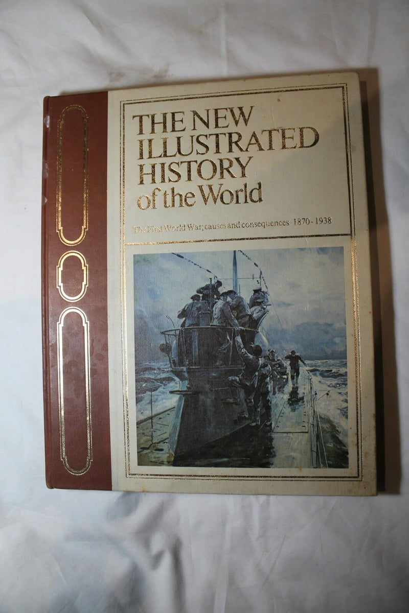 WW1 To Pre WW2 New Illustrated History Of The World 1870 - 1938 Reference Book