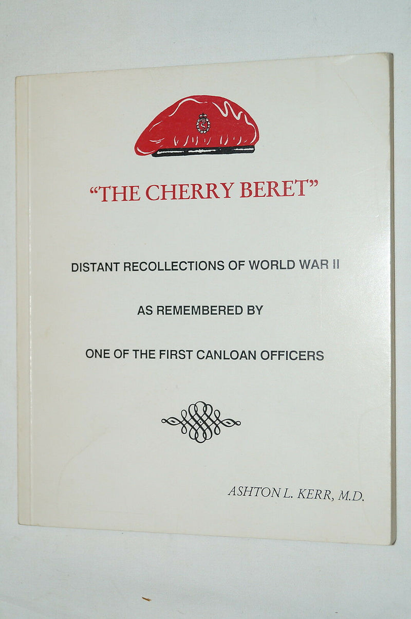 WW2 Canadian The Cherry Beret Canloan Officer Reference Book