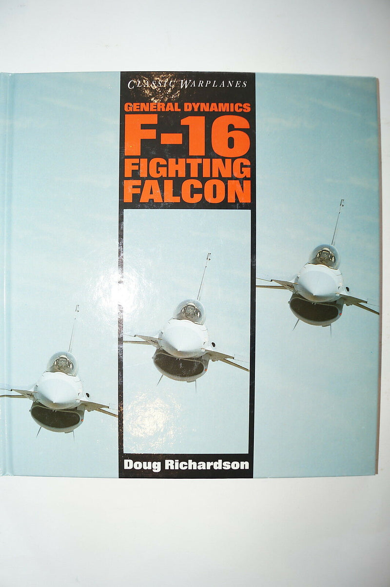 US General Dynamics F 16 Fighting Falcon Reference Book