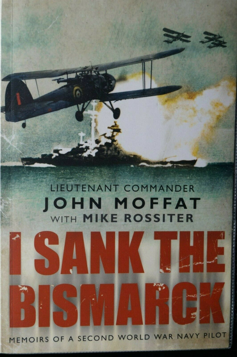 WW2 Britain RN I Sank The Bismarck Reference Book