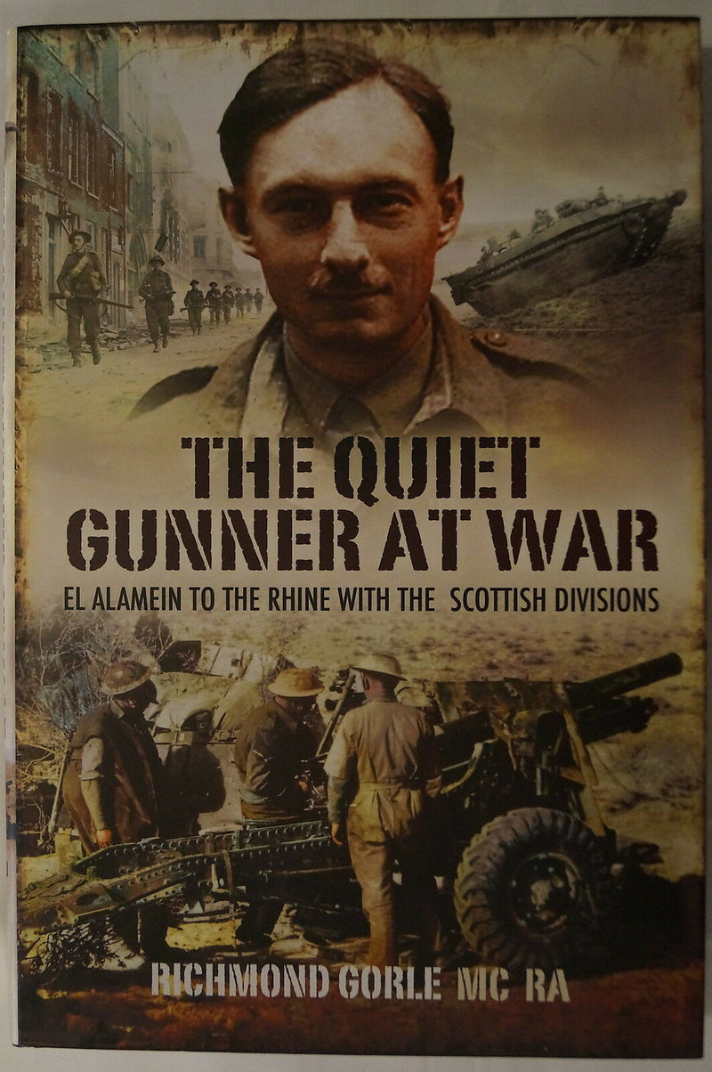 WW2 Scotland The Quiet Gunner At War With Scottish Divisions Reference Book