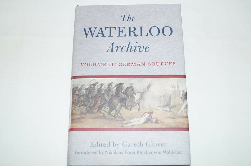 British French Napoleonic Waterloo Archive 2 German Sources Reference Book