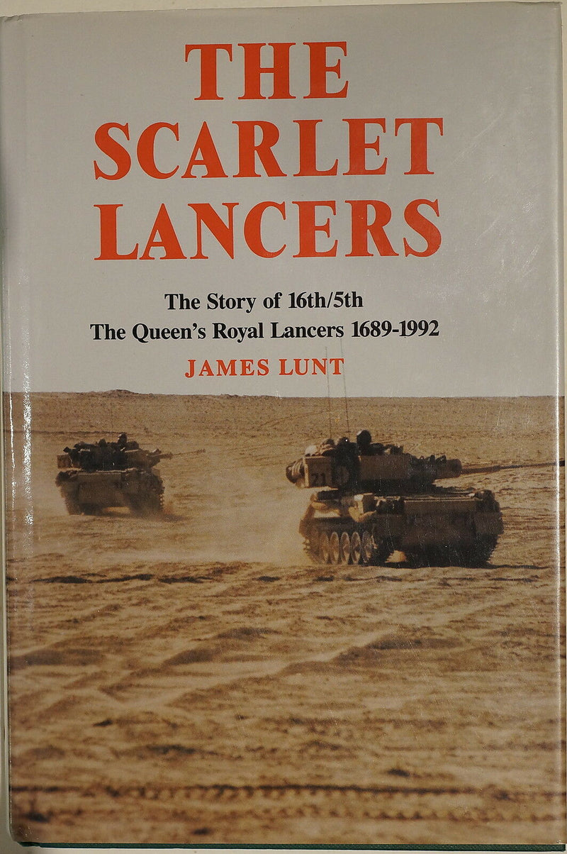 British Scarlet Lancers 16th/5th Queen's Royal Lancers 1689-1992 Reference Book