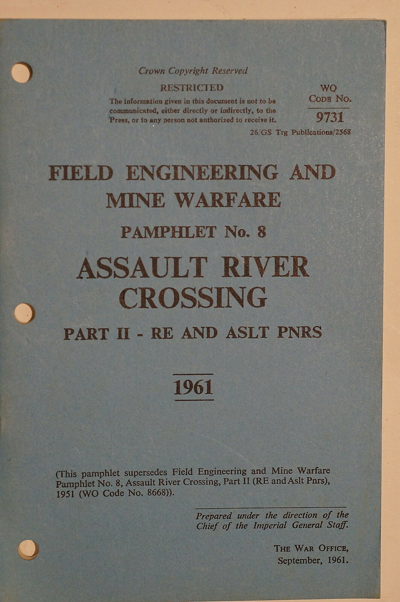Canadian Field Engineering Mine Warfare River Crossing Pt.II 1961 Reference Book